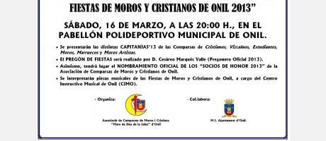 """Img 1: Exaltación Festera: """"Presentación de Capitanes y Pregón de las Fiestas de Moros y Cristianos de Onil 2013"""""""