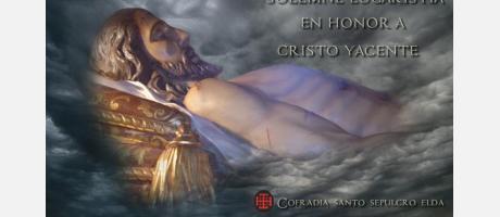 Solemne Eucaristía en Honor a Cristo Yacente