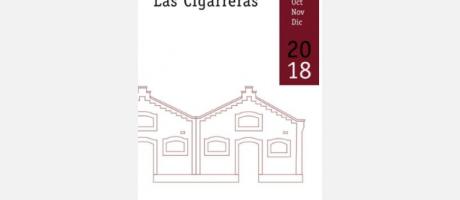 Programación de Las Cigarreras de octubre a diciembre 2018