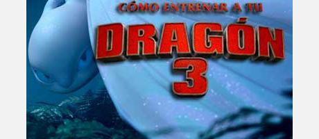 """Cine """"Cómo entrenar a tu dragón 3"""""""