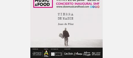 "Concierto Inaugural ""Slow Music & Food"""