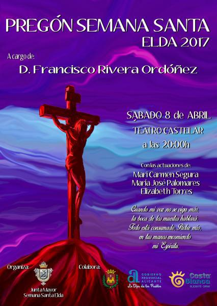 Pregón Semana Santa Eldense 2017