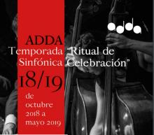 """ADDA """"Ritual de Sinfónica celebración"""". Temporada 2018/2019."""
