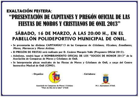 """Exaltación Festera: """"Presentación de Capitanes y Pregón de las Fiestas de Moros y Cristianos de Onil 2013"""""""