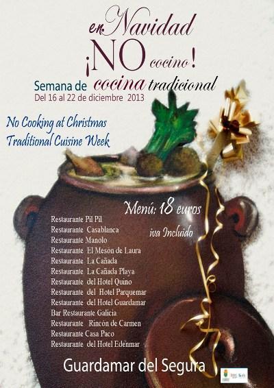 """Semana de Cocina Tradicional """"En Navidad no cocino"""" Guardamar del Segura 2013"""