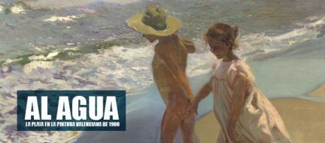 Al agua. La playa en la pintura valenciana de 1900