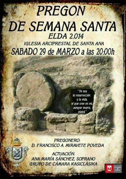 Pregón de Semana Santa Elda 2014