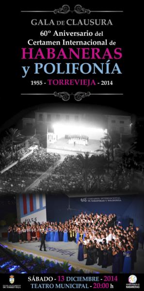 Gala Clausura 60ºAniversario Certamen Internacional de Habaneras y Polifonía