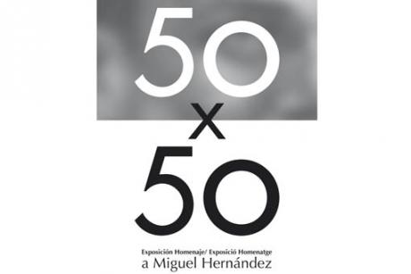 """Tribute to Miguel Hernández """"50x50"""""""