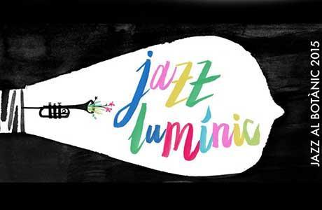 Jazz Lumínic. Ciclo de Jazz en el Jardín Botánico