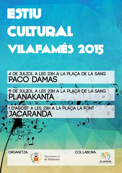 Estiu Cultural. Vilafamés 2015.