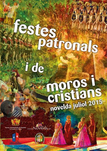 FIESTAS PATRONALES Y DE MOROS Y CRISTIANOS NOVELDA 2015
