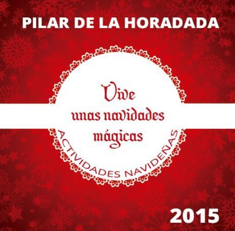 Actividades Navideñas en Pilar de la Horadada 2015
