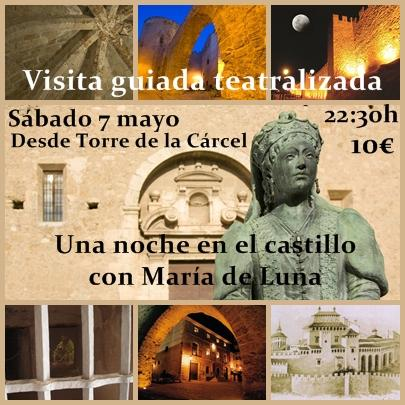 """Visita teatralizada nocturna """"Una noche en el castillo con María de Luna"""", Segorbe"""