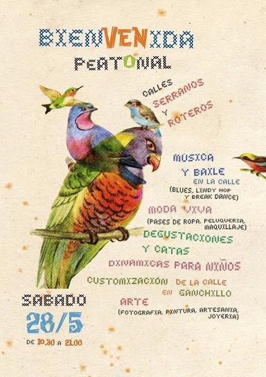 Fiesta Bienvenida Peatonal. Calles Serranos y Roteros