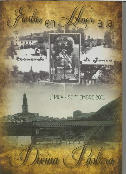 Fiestas en Honor a la Divina Pastora. Jérica-Septiembre 2016