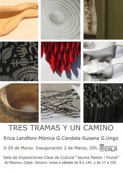 """""""Tres tramos y un camino""""  Susana García Ungo- Erica Landfors y Mónica Gómez Candela"""