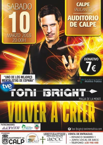 """Toni Bright presenta """"NO TE CREAS LA VERDAD"""" a beneficio de la Asociación Española contra el Cáncer."""