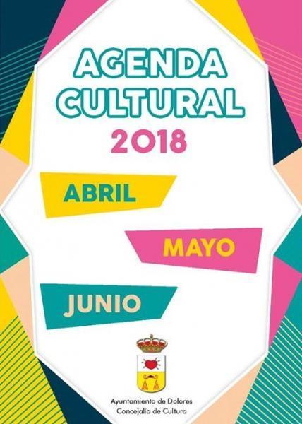 Agenda Cultural Abril - Junio 2018 en Dolores