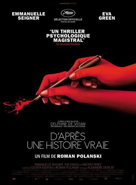 Cine: D'après une histoire vraie (Basada en hechos reales)