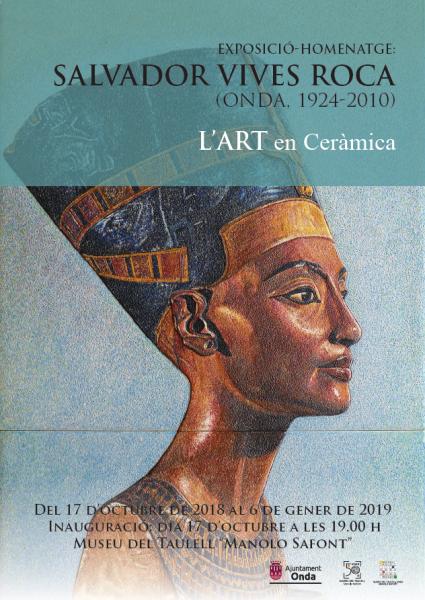 EXPOSICIÓ-HOMENATGE SALVADOR VIVES ROCA (ONDA, 1924-2010). L'ART EN CERÀMICA. ONDA 2018
