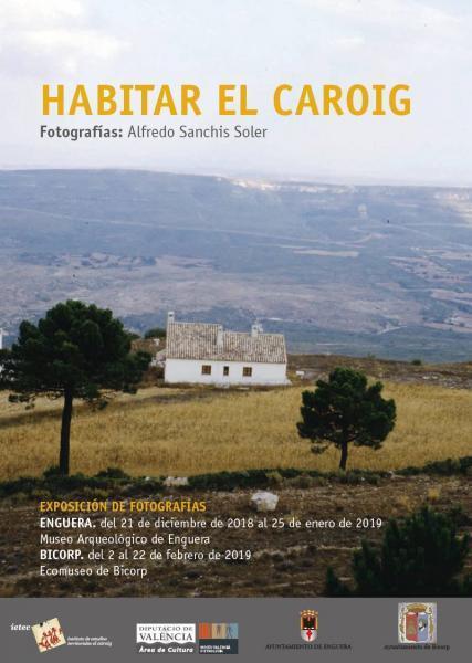 Exposición de fotografía Habitar El Caroig en Ecomuseo de Bicorp