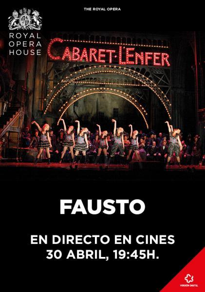 "Fausto - Retransmisión en directo desde ""The Royal Opera House"" de Londres."