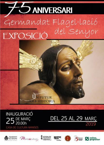 """Exposició : 75 Aniversari """"Germandat Flagel.lacio del Senyor"""""""