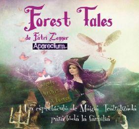 """DÍA DE LA FAMILIA: """"FOREST TALES"""" MAGIA TEATRALIZADA"""